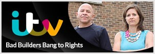 Bad Builders Bang to Rights ITV